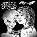 Close Encounters/Space Jesus