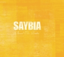 Bend The Rules/Saybia