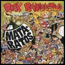 Rock Radioactivo (Remasterizado)/Mata-Ratos