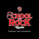 Stick It To The Man/The Original Broadway Cast Of School Of Rock
