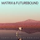 Happy Alone (feat. V. Bozeman) [Remixes] EP/Matrix & Futurebound