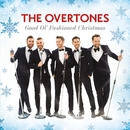 Good Ol' Fashioned Christmas/The Overtones