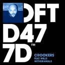 Withdrawals (feat. WILLS)/Crookers