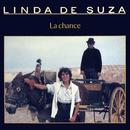 La chance/Linda De Suza