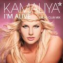 I'm Alive (Radio Club Mix)/Kamaliya