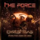 Christmas [Thru the Eyes of You]/The Force