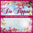 Zeit für Zärtlichkeiten/Die Flippers