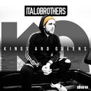 Kings & Queens/ItaloBrothers