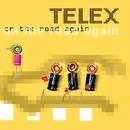 On The Road Again/Telex