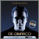 holding back/De-Dimarco