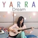 Dream/Yarra