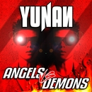 Angels vs. Demons/Yunan