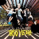 Yeah/Trio Yeah