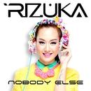 Nobody Else/Rizuka