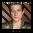 One Call Away (Lash Remix)/Charlie Puth