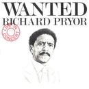 Wanted/Richard Pryor - Live In Concert/Richard Pryor