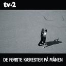De Første Kærester På Månen/TV-2
