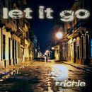 Let It Go/R. Richie