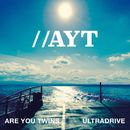 Ultradrive/Are You Twins