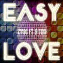 Easy Love/Zygo