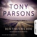 Dein finsteres Herz - Detective Max Wolfes erster Fall (Ungekürzt)/Tony Parsons
