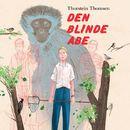 Den blinde abe (uforkortet)/Thorstein Thomsen