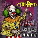 Anthems of Hate/Crehated