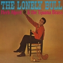 The Lonely Bull/Herb Alpert & The Tijuana Brass