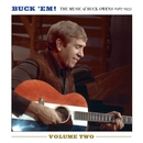 Buck 'Em! Volume 2: The Music Of Buck Owens (1967-1975)/Buck Owens