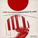Christmas in Jazz/Jazz Alchemy