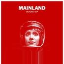 Outcast EP/Mainland