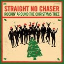 Rocking Around The Christmas Tree / Winter Wonderland/Straight No Chaser