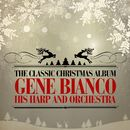The Classic Christmas Album/Gene Bianco and His Harp Orchestra