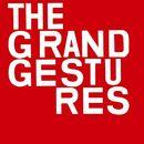 Quiet/The Grand Gestures