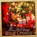 Home for Christmas/Bing Crosby