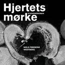 Hjertets mørke (uforkortet)/Niels Frederik Westberg