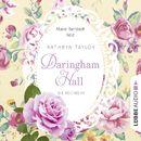 Daringham Hall, Folge 3: Die Rückkehr/Kathryn Taylor