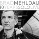 10 Years Solo Live/Brad Mehldau
