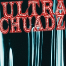 Ultra ChuadZ/Ultra Chuadz