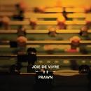 Joie De Vivre / Prawn/Joie De Vivre / Prawn