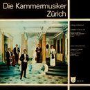 Die Kammermusiker Zürich, Vol. 1/Kammermusiker Zürich