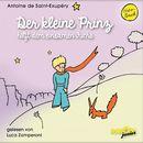 Der kleine Prinz hilft dem einsamen Fuchs (Ungekürzt)/Antoine de Saint-Exupéry