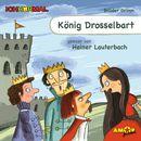 König Drosselbart (Ungekürzt)/Gebrüder Grimm