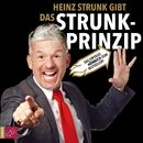 Das Strunk-Prinzip (gekürzt)/Heinz Strunk