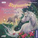 Teil 6: Freunde im Zauberreich/Sternenschweif