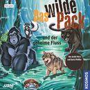 Teil 3: Das wilde Pack und der geheime Fluss/Das wilde Pack