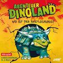 Teil 3: Wo ist der Ankylosaurus?/Abenteuer Dinoland