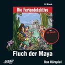 Teil 10: Fluch der Maya/Die Feriendetektive