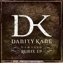 Damaged Remix EP/Danity Kane