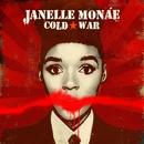 Cold War/Janelle Monáe